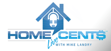 Home Cents Live with Mike Landry